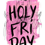 holy friday montage